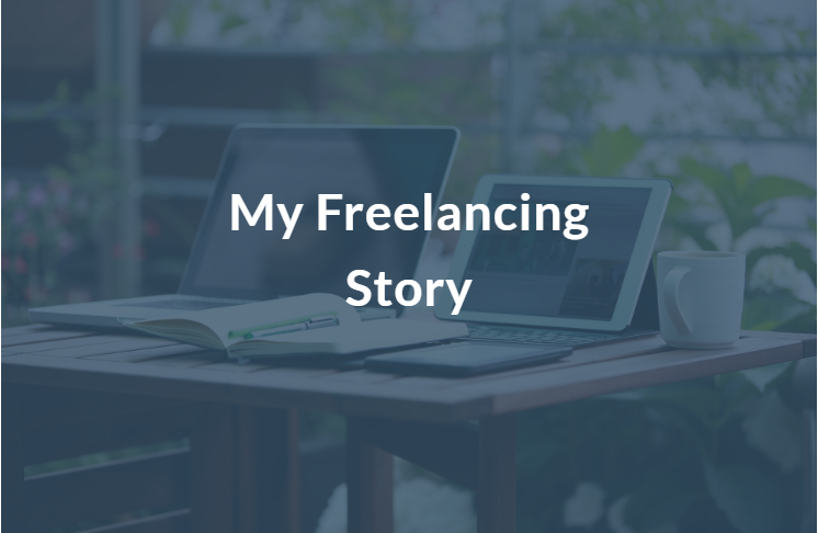 My Freelancing Story