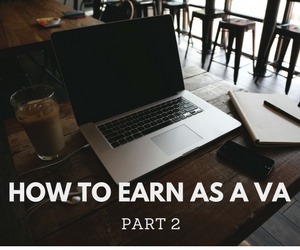 How to Earn from Home as a Virtual Assistant   Part 2
