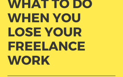 What To Do When You Lose Freelance Work