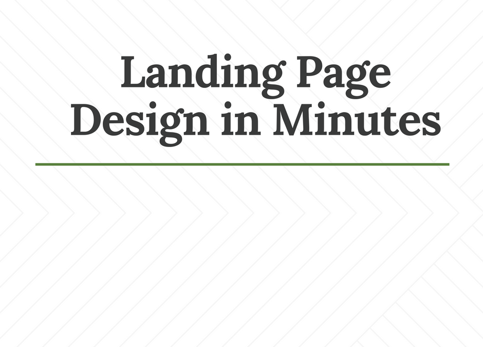Landing Page Design in Minutes