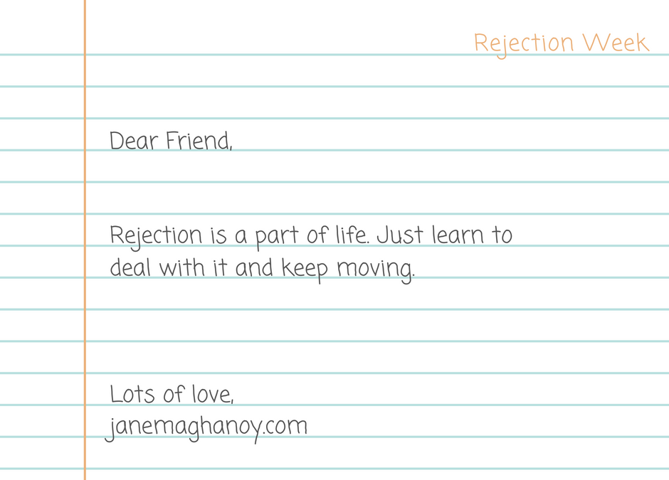 Dealing With Rejection!Move On Fast