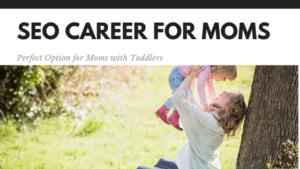 seo career for moms