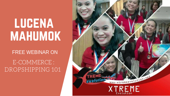 Lucena Mahumok on Ecommerce: Dropshipping 101