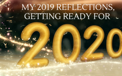 My 2019 Reflection, Getting Ready for 2020